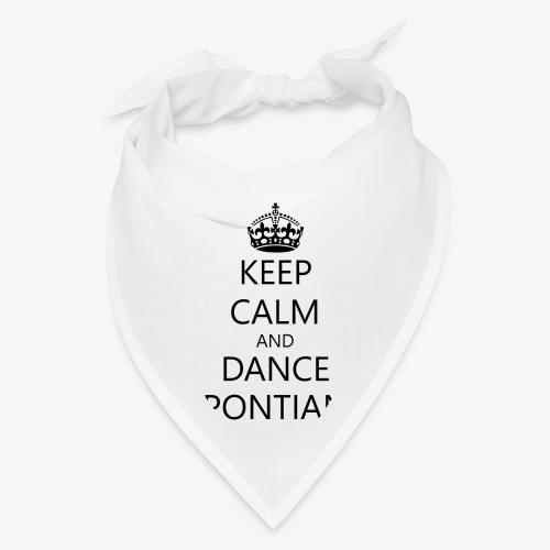 Keep Calm And Dance Pontian - Bandana