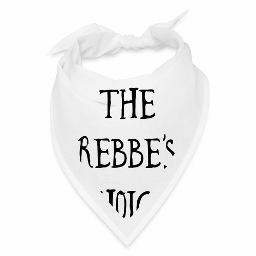 The Rebbe s Choice WH - Bandana