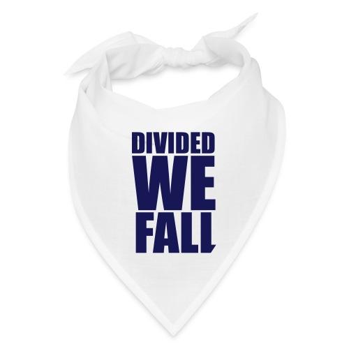 DIVIDED WE FALL - Bandana