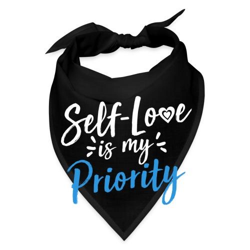 Self-Love is My Priority Shirt Design - Bandana