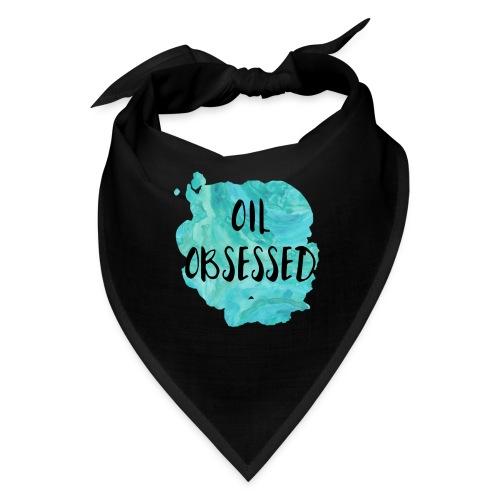 Oil Obsessed - Bandana