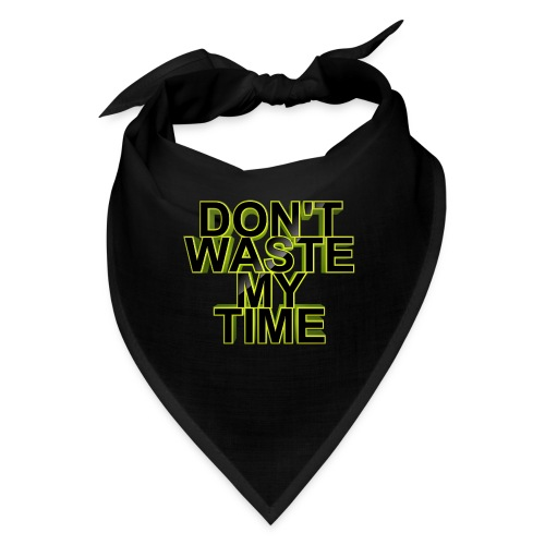 Don't waste my time 002 - Bandana