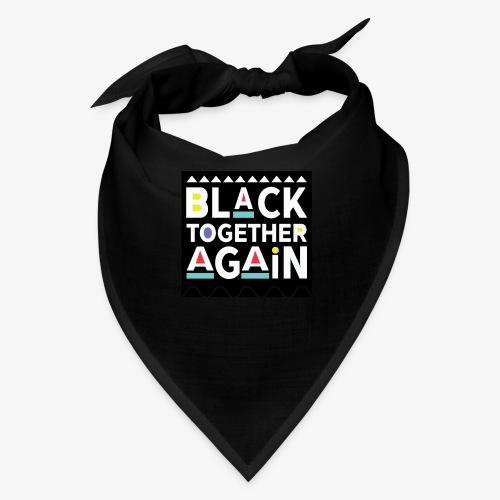 Black Together Again - Bandana