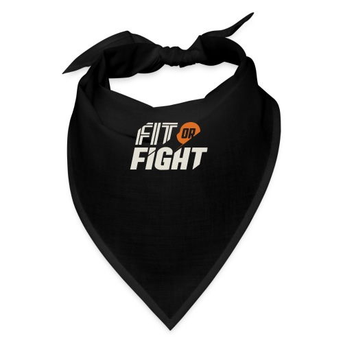 Fit or Fight - Bandana