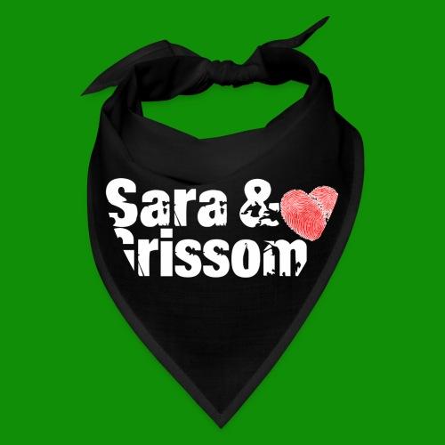 SARA & GRISSOM - Bandana