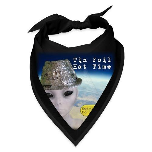 Tin Foil Hat Time (Earth) - Bandana
