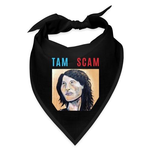 TAM SCAM - Bandana