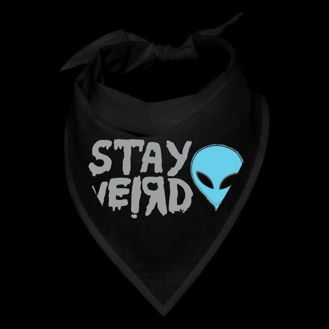 Stay Weird! Alien