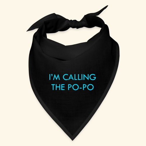 I'M CALLING THE PO-PO | ABBEY HOBBO INSPIRED - Bandana