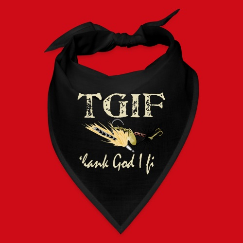 TGIF - Thank God I Fish - Bandana
