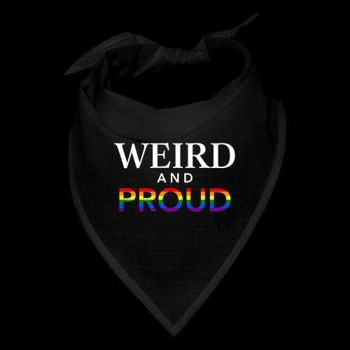Weird Proud - Bandana
