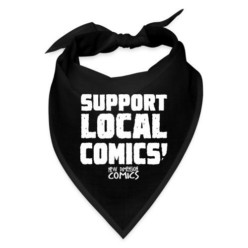 SUPPORT LOCALCOMICS! - Bandana