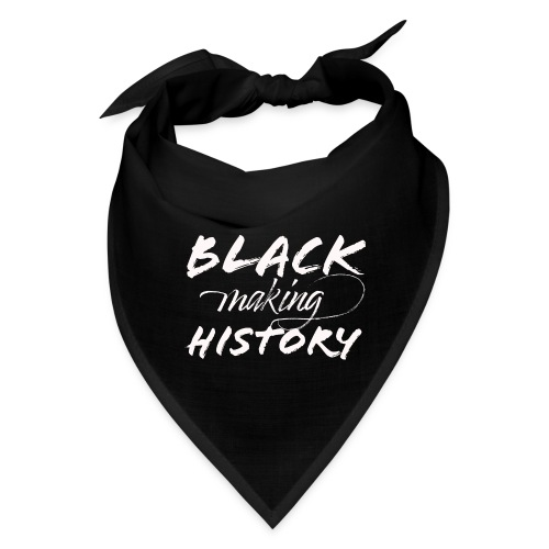Black Making History - Bandana