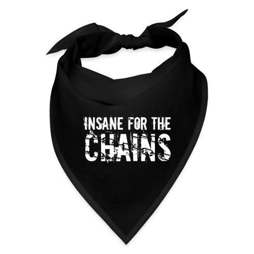 Insane for the Chains White Print - Bandana