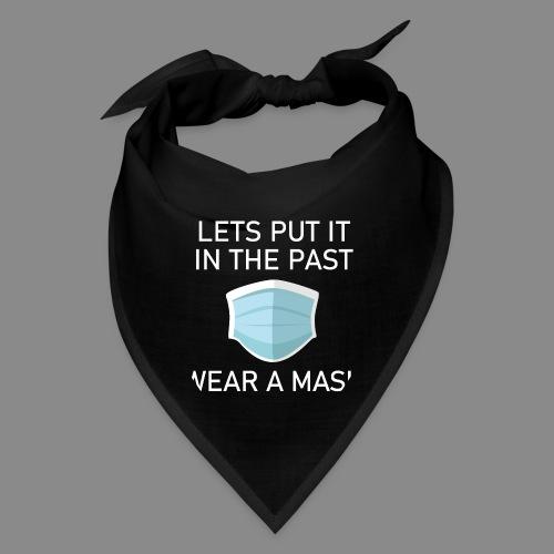 Wear a Mask! - Bandana
