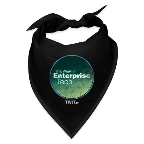 This Week in Enterprise Tech - distressed - Bandana
