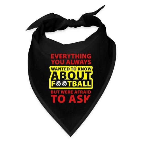Every thing about football - Bandana