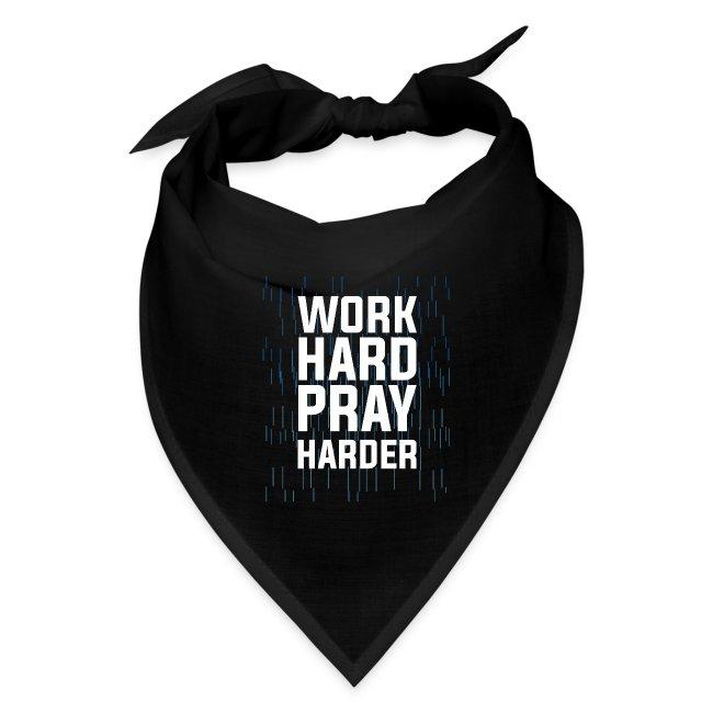 Work hard pray harder inspirational t-shirt