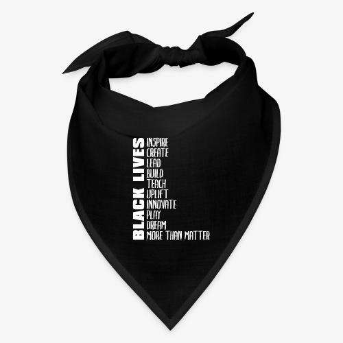 Black Lives More Than Matter - Bandana