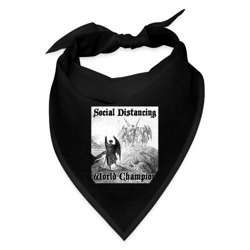 Social Distancing World Champion - Bandana