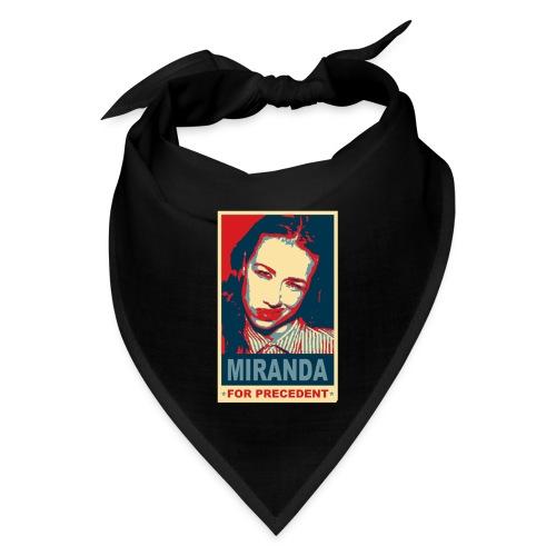 Miranda Sings Miranda For Precedent - Bandana