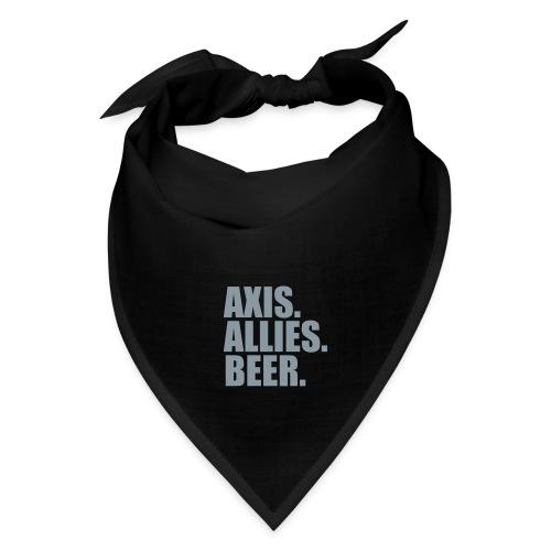 Axis. Allies. Beer. Axis & Allies - Bandana