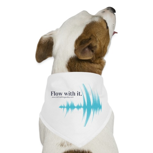 Flow with it - Dog Bandana