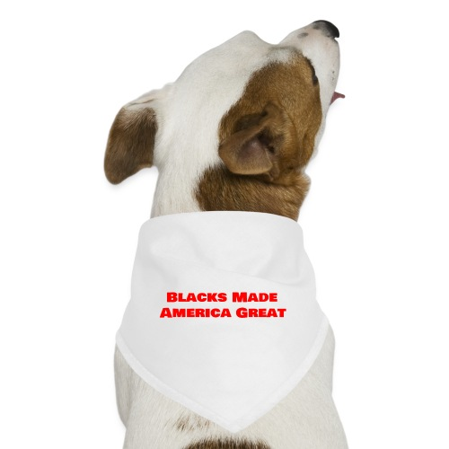 (blacks_made_america1) - Dog Bandana