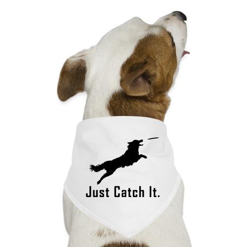 Just Catch It (Black) - Dog Bandana