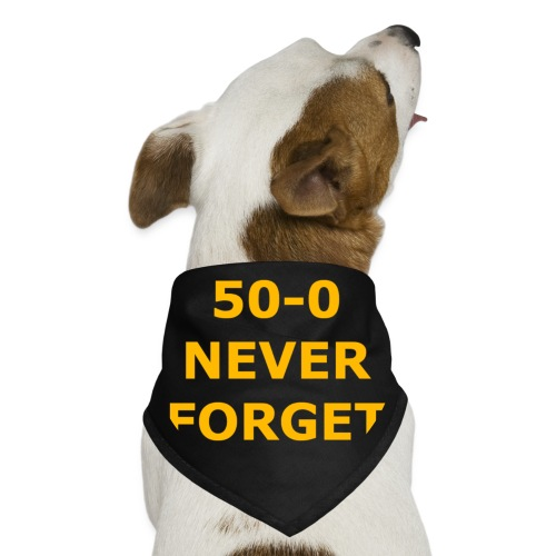 50 - 0 Never Forget Shirt - Dog Bandana