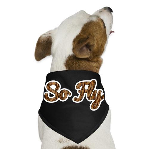 So Fly Tiger - Dog Bandana