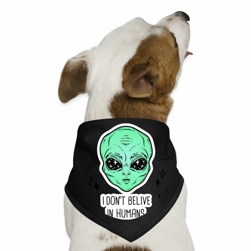 dont belive in humans - Dog Bandana