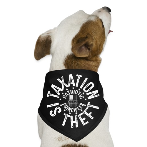 OTHER COLORS AVAILABLE TAXATION IS THEFT WHITE - Dog Bandana