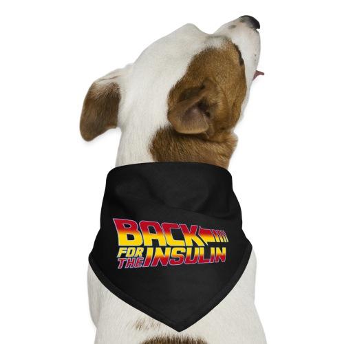 Back For The Insulin - Dog Bandana