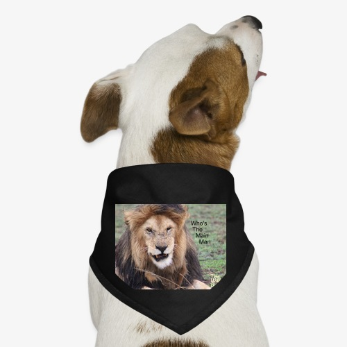 Who's The Main Man - Dog Bandana