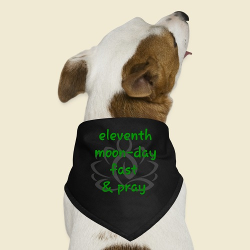 108-lSa Inspi-Shirt-98 eleventh moon day - Dog Bandana