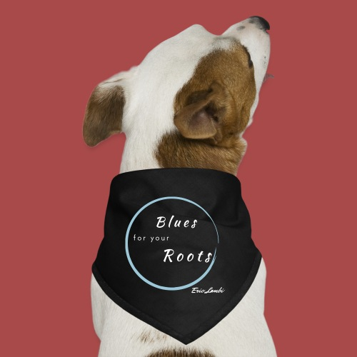 Blues For Your Roots - Dog Bandana