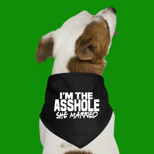 A@$hole She Married - Dog Bandana