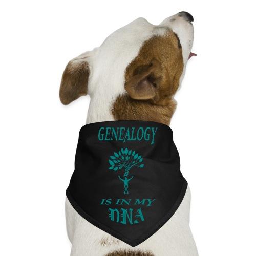 genealogy is in my dna funny birthday gift - Dog Bandana