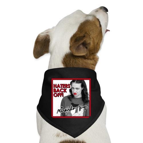 Miranda Sings Haters Back Off! - Dog Bandana