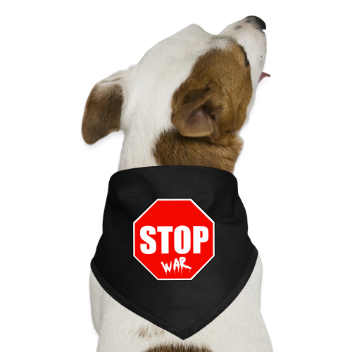 stop war - Dog Bandana