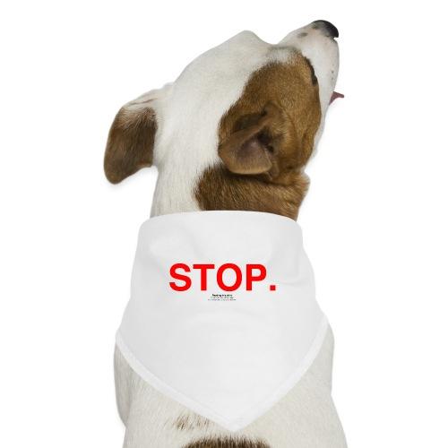 stop - Dog Bandana