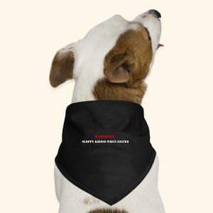 Warning sloppy kisses. - Dog Bandana
