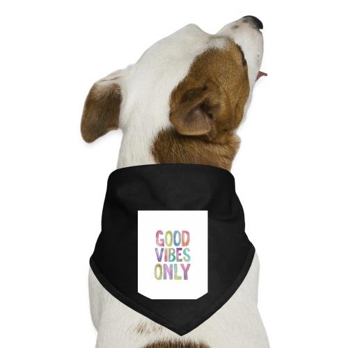 good vibes - Dog Bandana