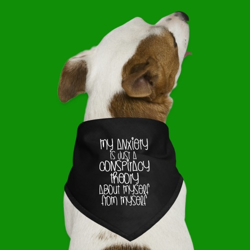 Anxiety Conspiracy Theory - Dog Bandana