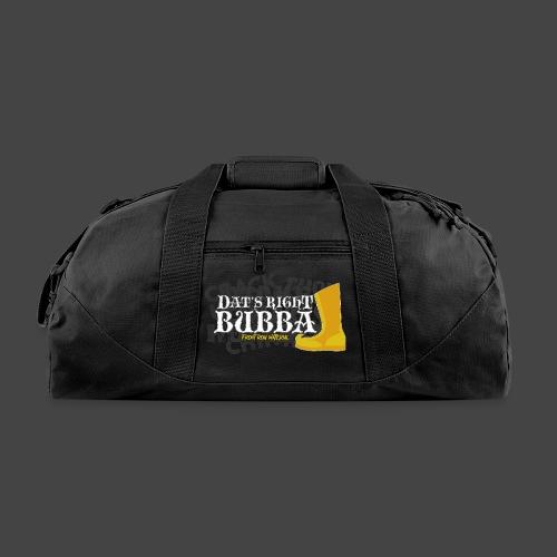 #FRMpod Dat's Right Bubba - Duffel Bag
