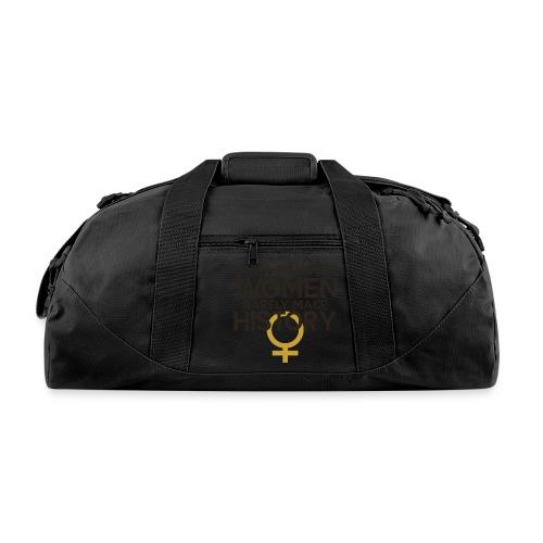Well Behaved Women Rarely - Duffel Bag
