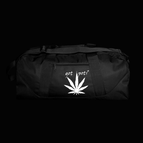 got pot? - Duffel Bag