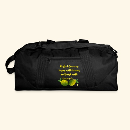 Perfect Summer begins with lemons and finish with - Duffel Bag