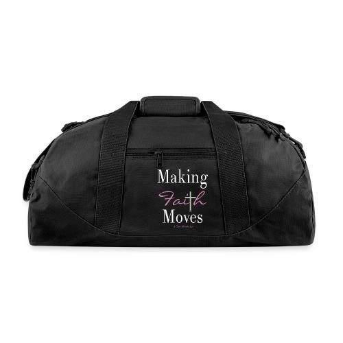 Making Faith Moves - Duffel Bag